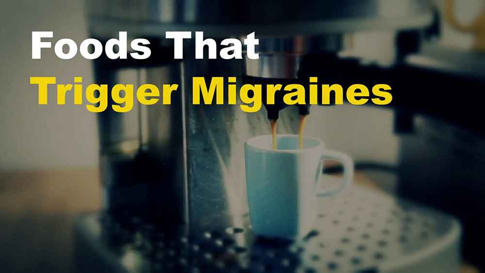 Foods That Trigger Migraines (Video)