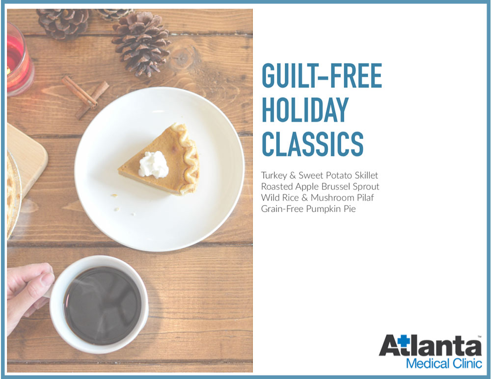 Atlanta Medical Clinic - Guilt Free Holiday Classics