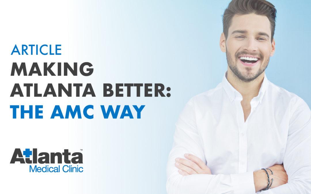 Making Atlanta Better: The AMC Way